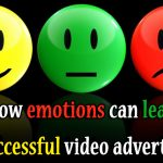 How emotions can lead to successful video advertising