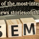 Six of the most interesting SEM news stories of the week