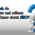 How much do journalists and editors need to know about SEO?