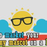 How to market your company mascot on a budget