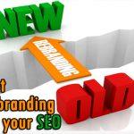 Don't let your rebranding destroy your SEO