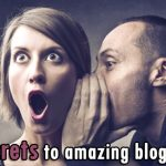 The secrets to amazing blog content