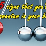 5 signs that you've lost momentum in your business