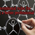 4 unconventional rules for building a better professional network