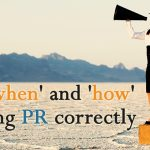 The 'when' and 'how' of using PR correctly