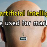 How artificial intelligence can be used for marketing