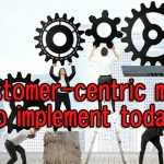 5 customer-centric metrics to implement today