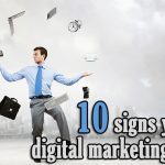 10 signs you're a digital marketing expert
