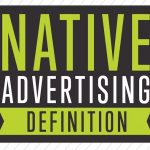 Native advertising: what you need to know